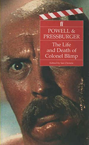 The Life and Death of Colonel Blimp: Powell, Michael &