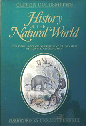 Oliver Goldsmith's History of the Natural World: Goldsmith, Oliver (Foreword