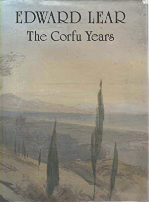 The Corfu Years A Chronicle presented through: Lear Edward (Philip
