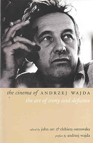 The Cinema of Andrzej Wajda: The Art: Orr, John &