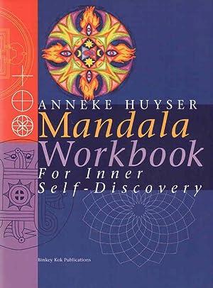 Mandala Workbook For Inner Self-Discovery: Huyser, Anneke (Wanda