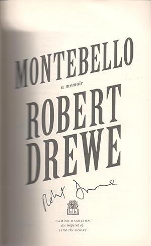 Montebello - signed copy A Memoir: Drewe, Robert