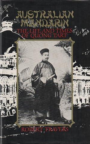 Australian Mandarin The Life and Times of: Travers, Robert