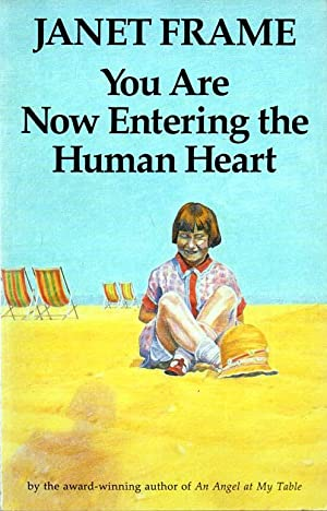 you are now entering the human heart essay You are now entering the human heart: stories ([new zealand stories]) [janet frame] on amazoncom free shipping on qualifying offers.