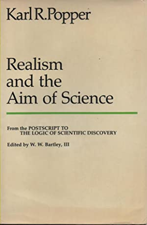 Realism and the Aim of Science From: Popper, Karl R.