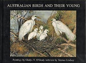 Australian Birds and their Young A portfolio: O'Grady, Gladys Y.,