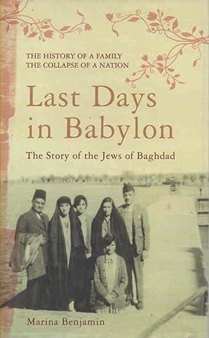 Last Days in Babylon: The Story of: Benjamin, Marina