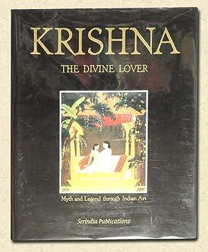Krishna - The Divine Lover Myth and: Isacco, Enrico, et.al.