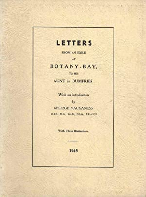 Letters from an Exile at Botany Bay: Mackaness, George
