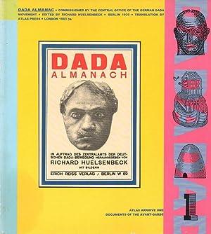 The Dada Almanac Atlas Arkhive One -: Huelsenbeck, Richard, &