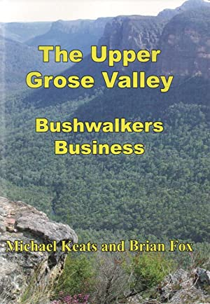 The Upper Grose Valley Bushwalkers Business: Keats, Michael and