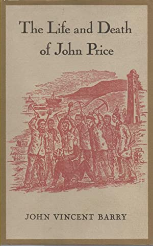 The Life and Death of John Price: Barry, John Vincent