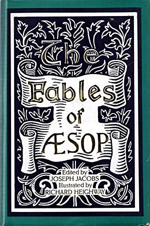 The Fables of Aesop being a facsimile: Aesop (Joseph Jacobs,