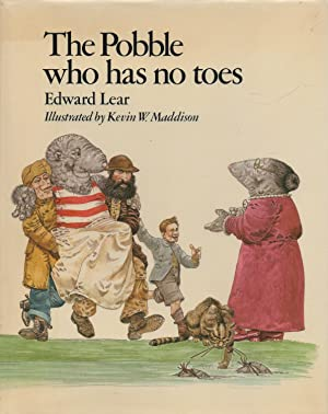 The Pobble Who Has No Toes: Lear, Edward (illus.