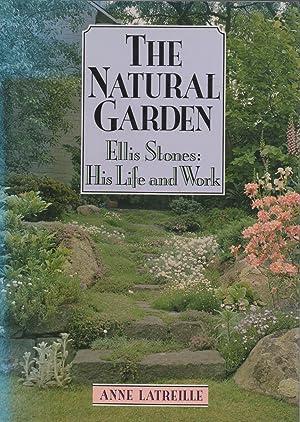 The Natural Garden - Ellis Stones His: Latreille, Anne