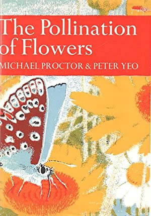 The Pollination of Flowers - The New: Proctor, Michael, &