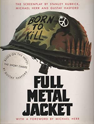 Full Metal Jacket Screenplay with Foreword by: Kubrick, Stanley &