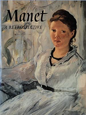 Manet A Retrospective: Gronberg, T.A. (ed.)