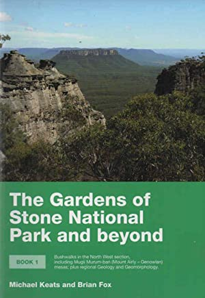 The Gardens of Stone National Park and: Keats, Michael and