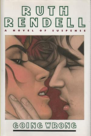 Going Wrong: signed copy: Rendell, Ruth