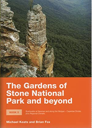 The Gardens of Stone National Park and: Keats, Michael &