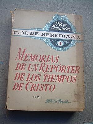 MEMORIAS DE UN REPÓRTER DE LOS TIEMPOS: De Heredia, Carlos