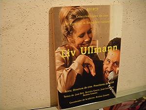 LIV ULLMANN. Actriz, Directora de cine, Presidenta: Textos de José