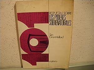 101 RESPUESTAS SOBRE LOS PODERES SOBRENATURALES: Sim Grant-Veillard
