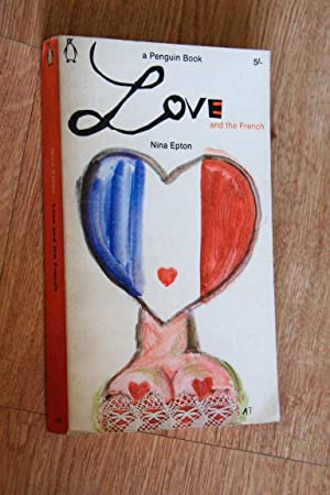 LOVE AND THE FRENCH: Nina Epton