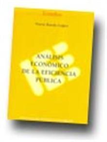 ANÁLISIS ECONÓMICO DE LA EFICIENCIA PÚBLICA: Nuria Rueda López