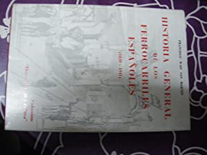 HISTORIA GENERAL DE LOS FERROCARRILES ESPAÑOLES (1830-1941): Francisco Wais San