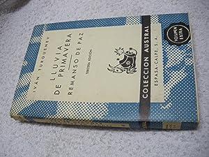 LLUVIA DE PRIMAVERA. REMANSO DE PAZ.: Iván Turguenev