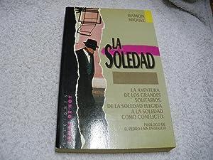 La Soledad: Ramón Miquel