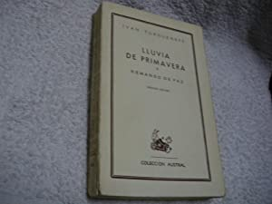 LLUVIA DE PRIMAVERA. REMANSO DE PAZ: Ivan Turgueneff