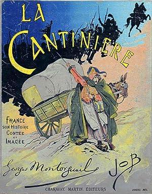 La Cantinière - France son Histoire -: Montorgueil Georges (Octave