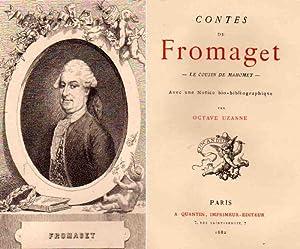 Le Cousin de Mahomet - Contes de Fromaget: Fromaget Nicolas