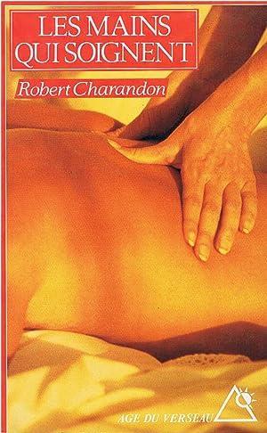 Les Mains qui soignent: Charandon Robert