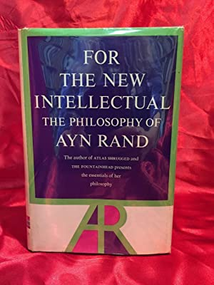 FOR THE NEW INTELLECTUAL: Ayn Rand