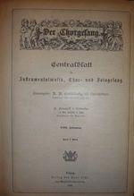 Der ?horgesang. Centralblatt fur Instrumentalmusik Chor= [Magazines]: Editor