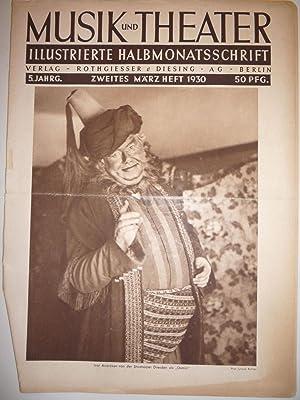 Musik und Theater illustrierte halbmonatsschrift [Magazines]: Editor