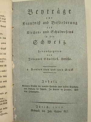 Beytrage zur Kenntnis und Bef?rderung des Kirchen in der Schweiz [Magazines]: Editor