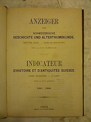 Anzeiger f?r schweizerische geschichte und altertumskunde [Magazines]: Editor