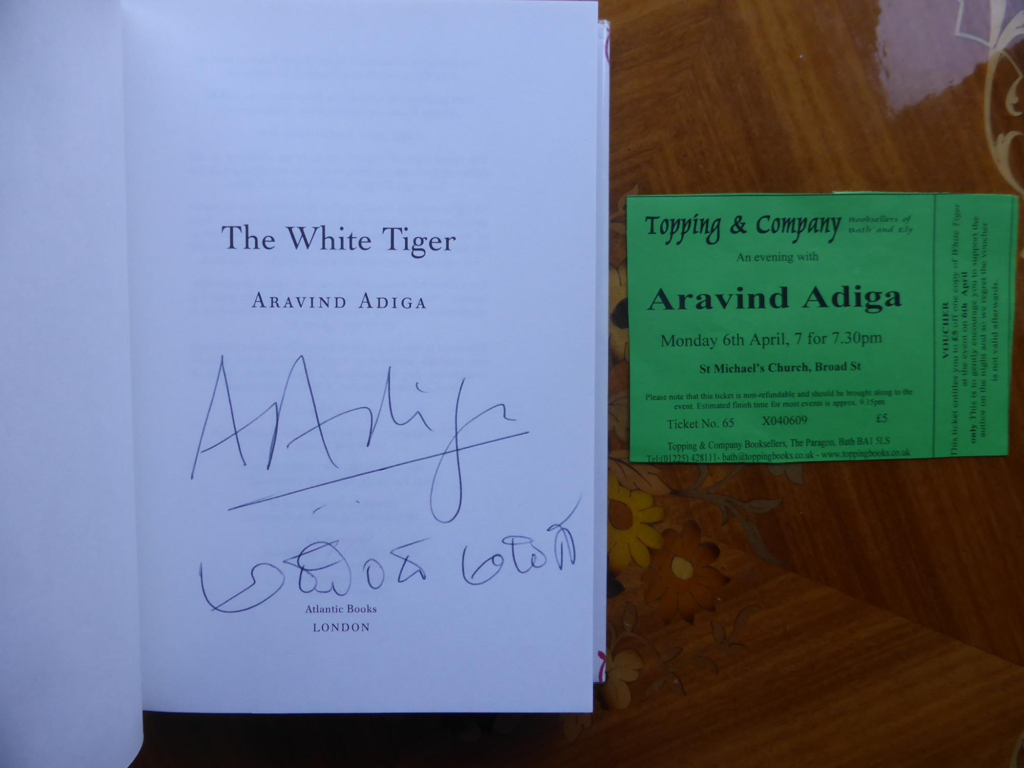 SIGNED - THE WHITE TIGER by Aravind Adiga - 1st/1st UK HCDJ 2008 - FINE
