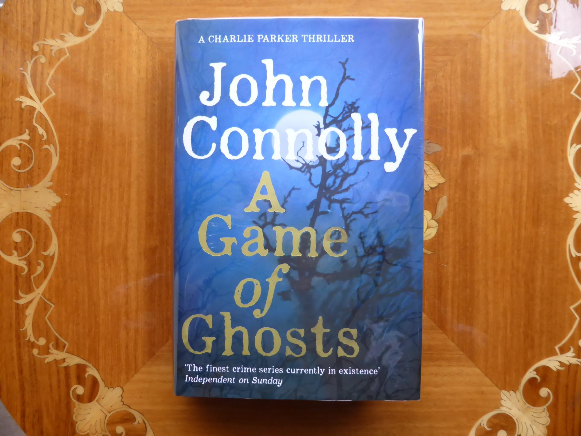 A Game of Ghosts: A Charlie Parker Novel: VERY FINE SIGNED, ...