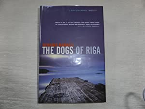 The Dogs Of Riga : A Kurt: Mankell Henning