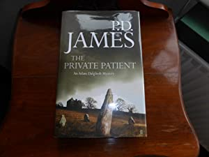 The Private Patient (Adam Dalgliesh Mystery) NEW: P.D. James