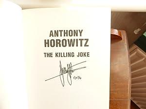 The Killing Joke VERY FINE SIGNED FIRST EDITION: Horowitz, Anthony