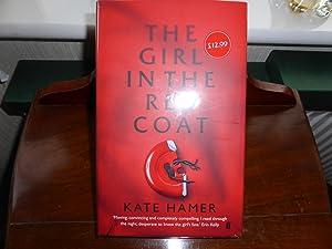The Girl in the Red Coat: MINT: Hamer, Kate