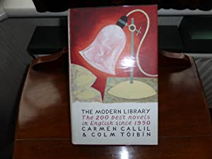 The Modern Library: 200 Best Novels in: Carmen Callil, Colm