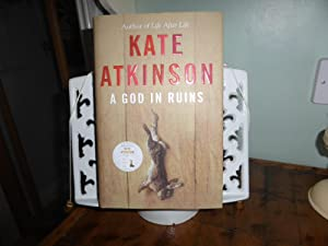 A God in Ruins: MINT SIGNED EXCLUSIVE: Atkinson, Kate